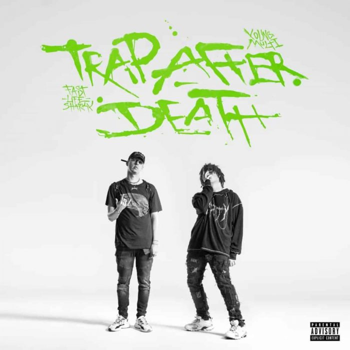 young multi trap after death download