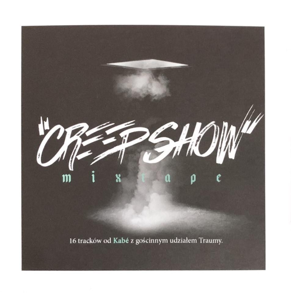 kabe creep show mixtape