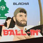 blacha - ball-in'