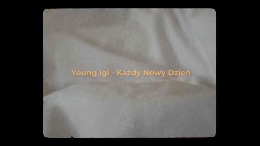Young Igi Każdy Nowy Dzień