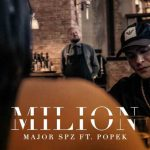 Major SPZ ft. Popek - MILION