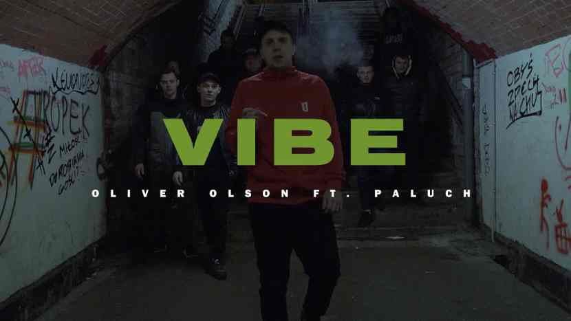 Oliver Olson - Vibe ft. Paluch