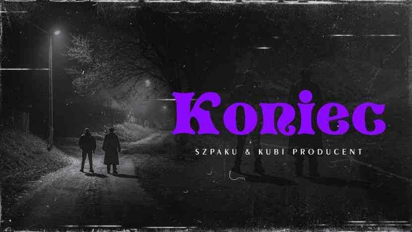 Szpaku & Kubi Producent - Koniec
